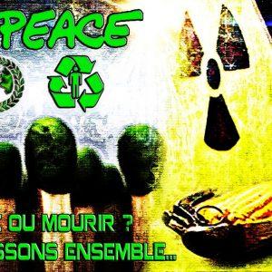 LIEN HUMANITAIRE :  GREEN PEACE - VIVRE OU MOURIR ? NOUS AGISSONS ENSEMBLE... (Images réalisées en 2010 à partir de photos récupérées sur le net).